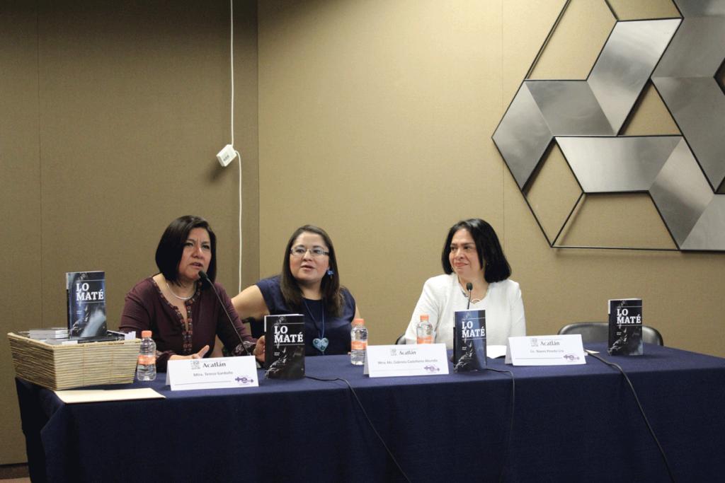 La politóloga Teresa Garduño y la maestra Gabriela Castellanos presentan el libro Lo Maté de Nohemí Pineda