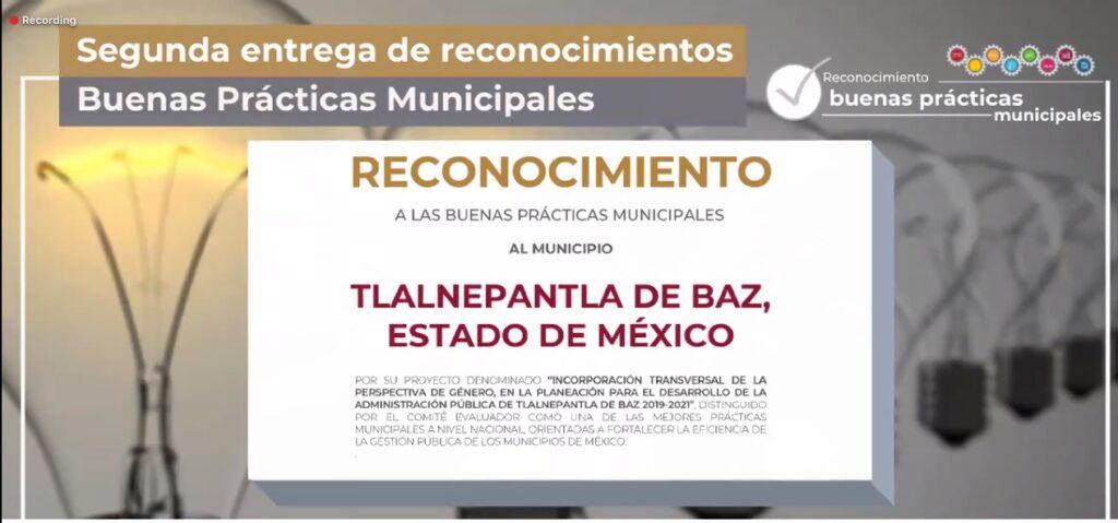 Reconocimiento al gobierno de Tlalnepantla, por sus buenas prácticas